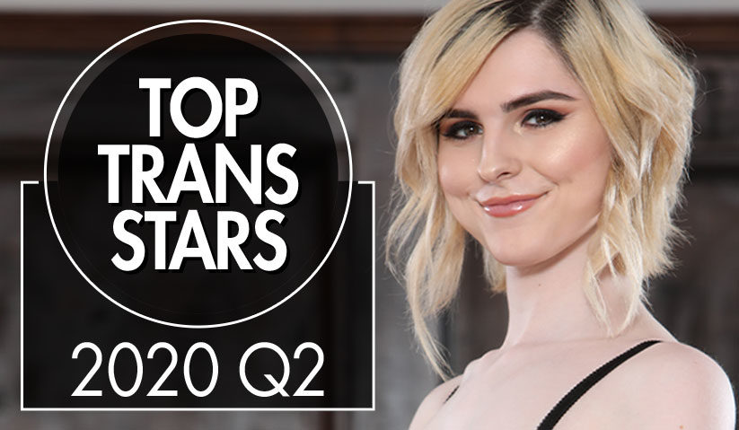 Top Selling Trans Stars of Q2 2020
